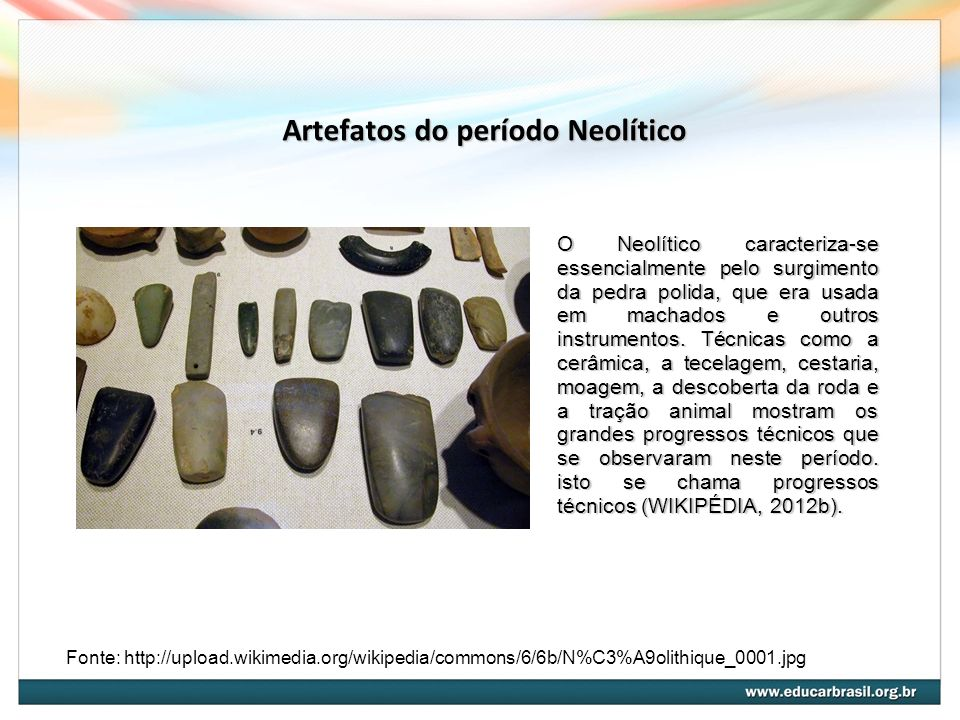 Artefatos do período Neolítico