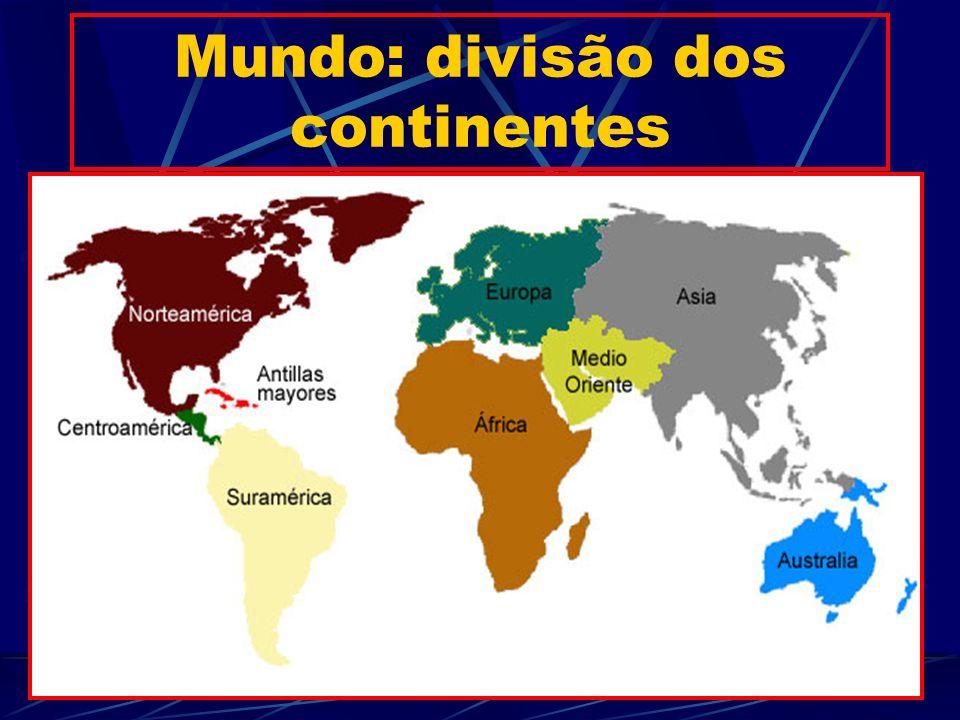 Mundo: divisão dos continentes