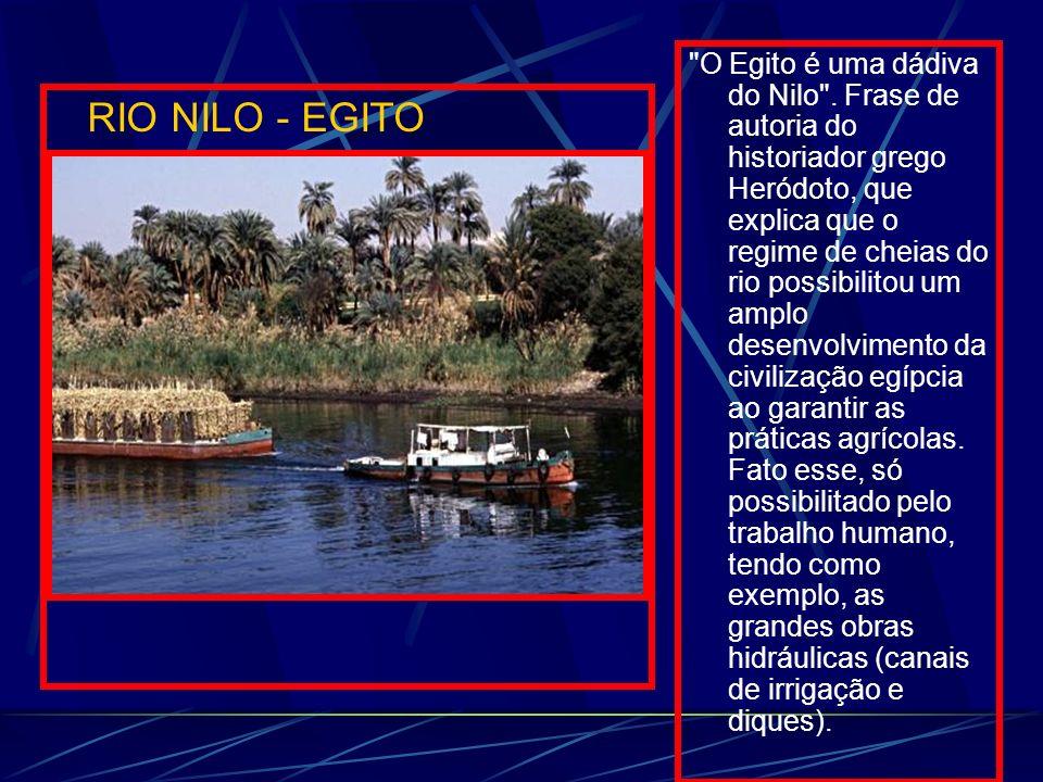 O Egito é uma dádiva do Nilo