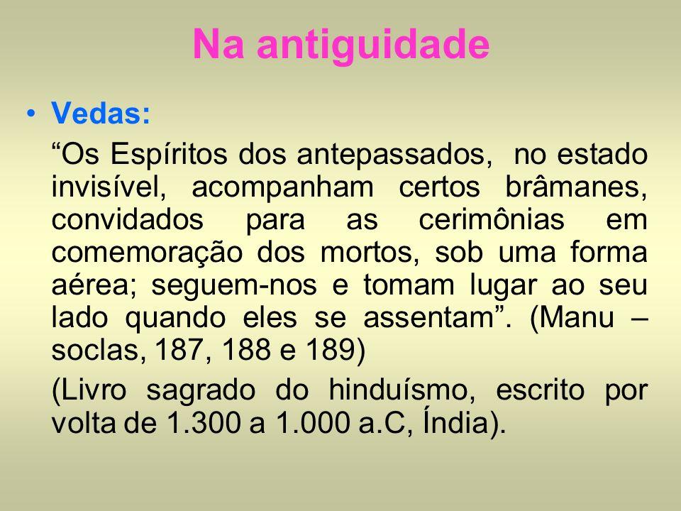 Na antiguidadeVedas: