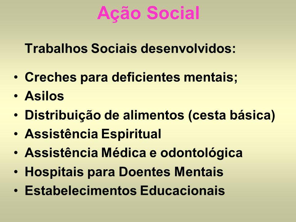Ação Social Trabalhos Sociais desenvolvidos: