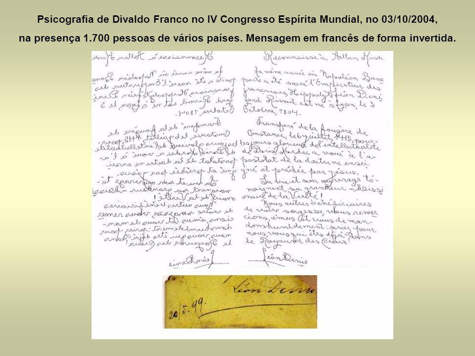 Psicografia de Divaldo Franco no IV Congresso Espírita Mundial, no 03/10/2004,