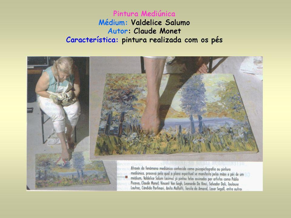 Pintura Mediúnica Médium: Valdelice Salumo Autor: Claude Monet Característica: pintura realizada com os pés