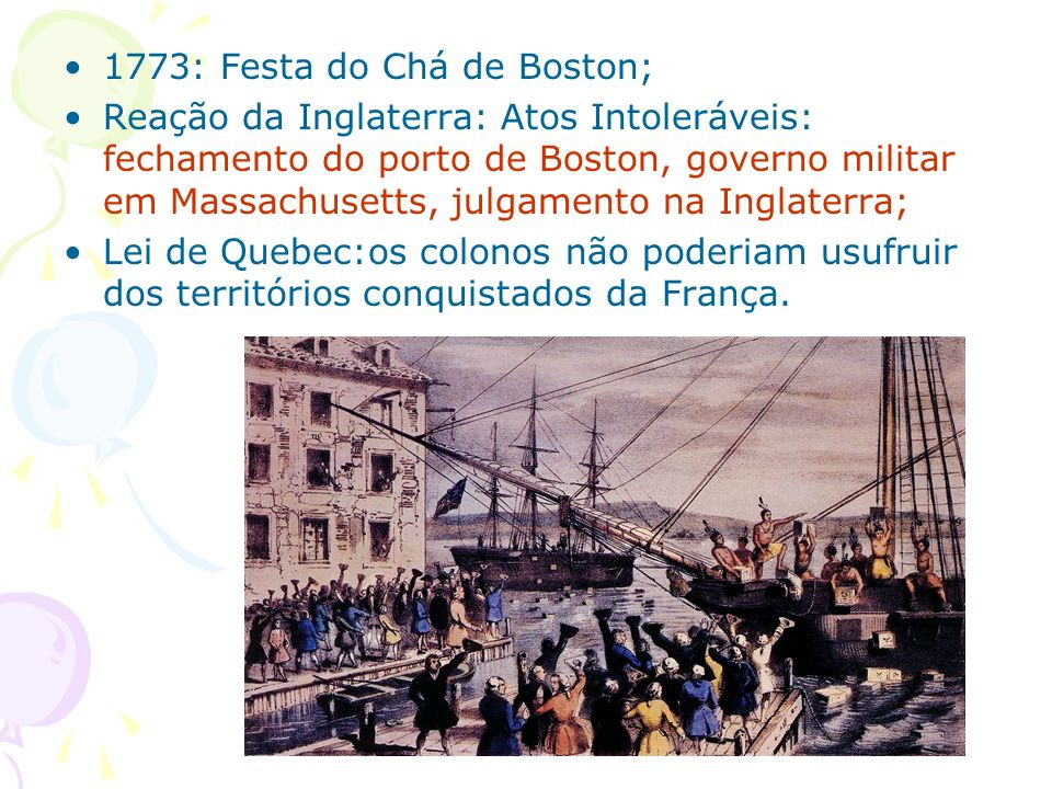 1773: Festa do Chá de Boston;