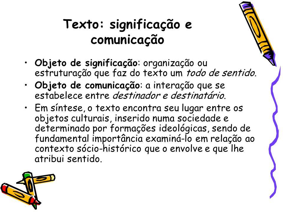 Texto: significação e comunicação