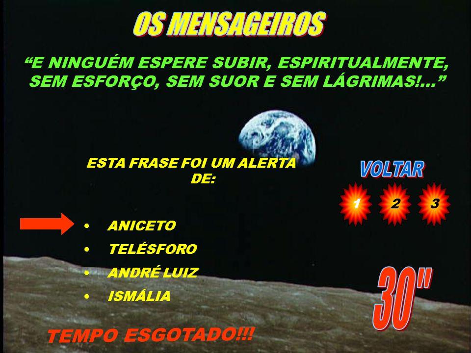 ESTA FRASE FOI UM ALERTA DE: