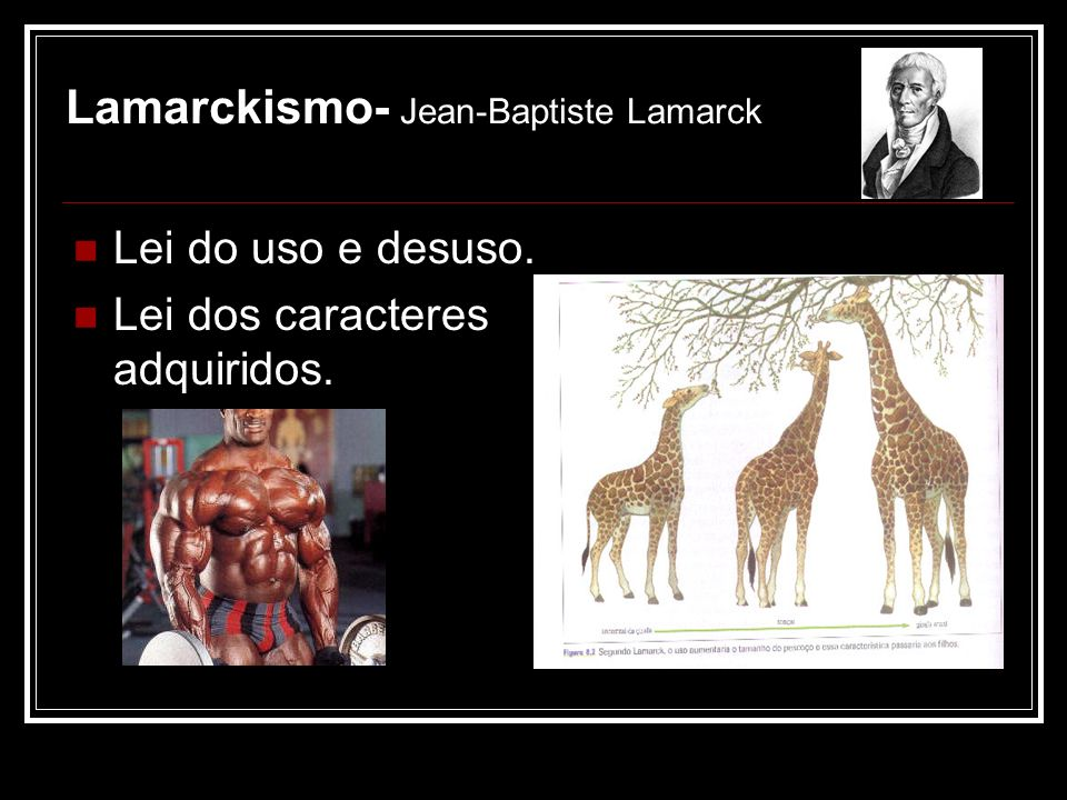 Lamarckismo- Jean-Baptiste Lamarck