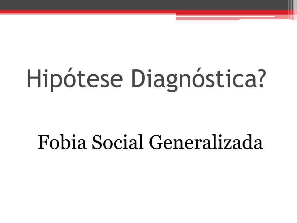 Fobia Social Generalizada