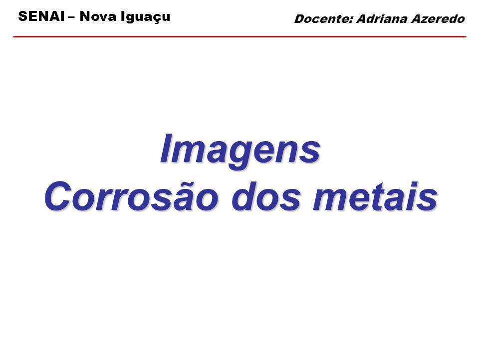 Imagens Corrosão dos metais