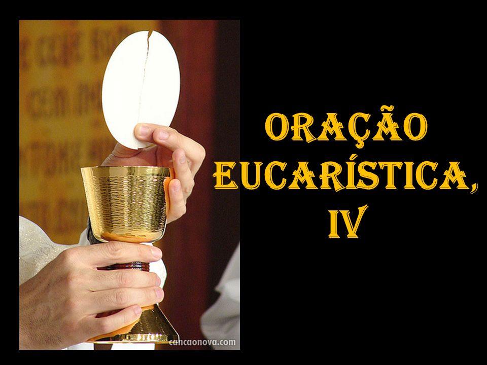 Oração Eucarística, IV