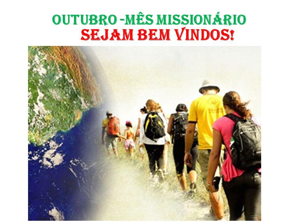 OUTUBRO -MÊS MISSIONÁRIO