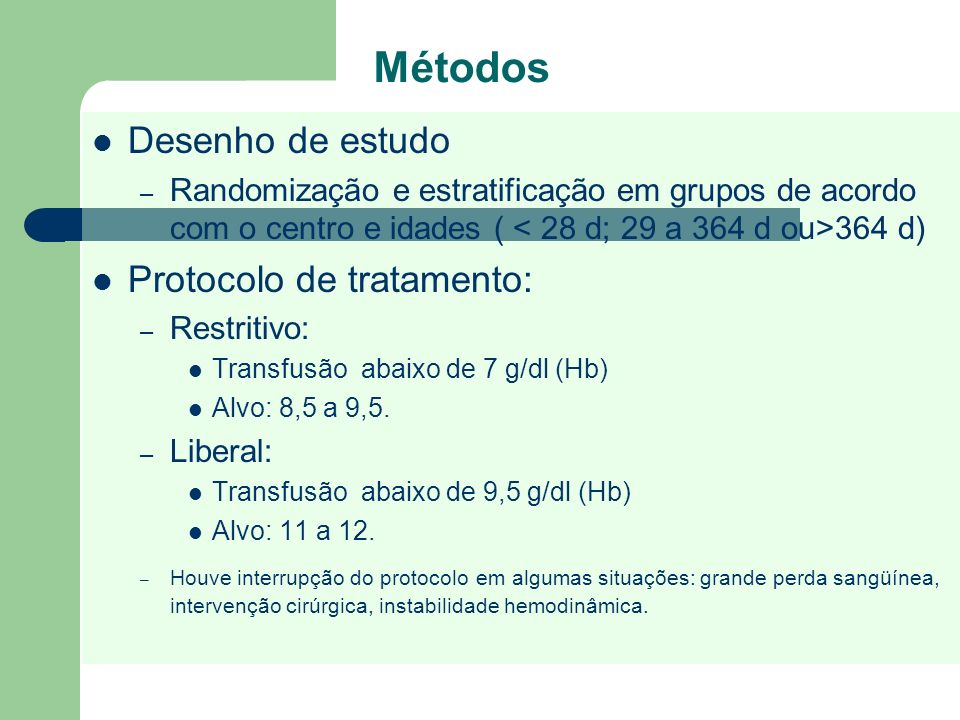 Métodos Desenho de estudo Protocolo de tratamento: