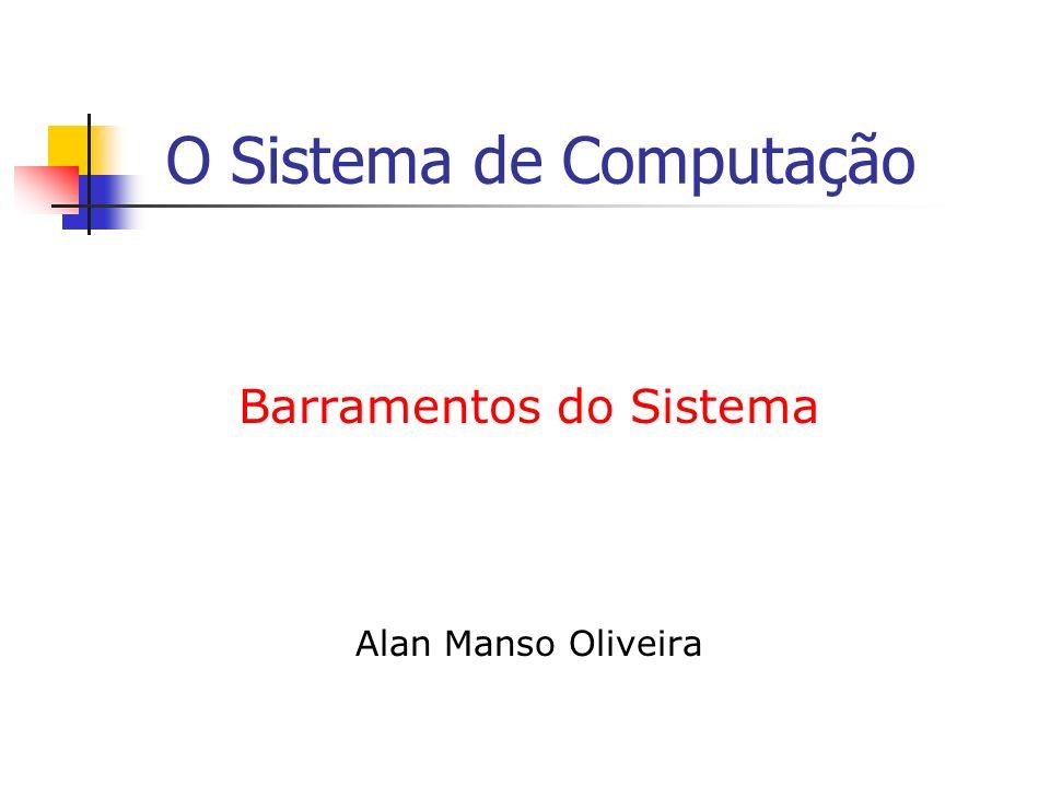 O Sistema de Computação