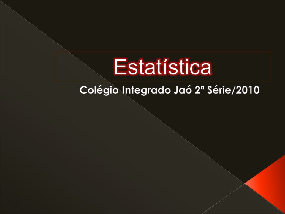 Colégio Integrado Jaó 2ª Série/2010