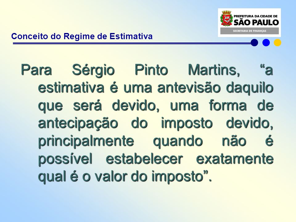 Conceito do Regime de Estimativa