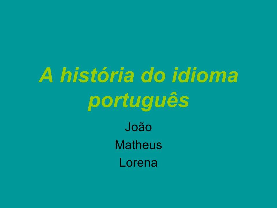 A história do idioma português