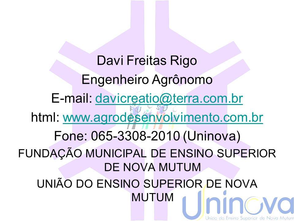 E-mail: davicreatio@terra.com.br html: www.agrodesenvolvimento.com.br
