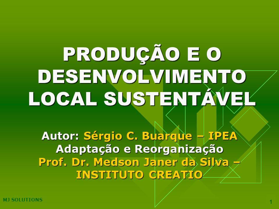 PRODUÇÃO E O DESENVOLVIMENTO LOCAL SUSTENTÁVEL