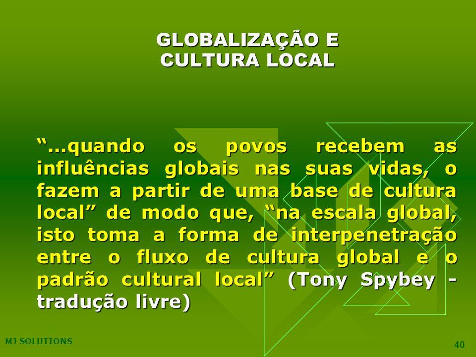 GLOBALIZAÇÃO E CULTURA LOCAL