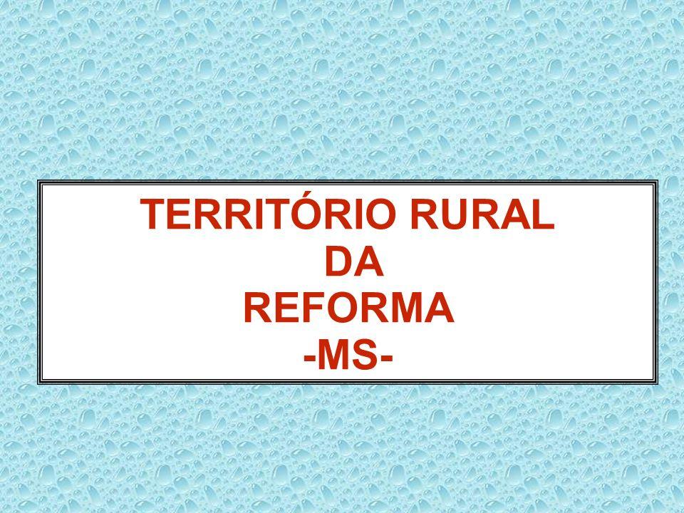 TERRITÓRIO RURAL DA REFORMA -MS-
