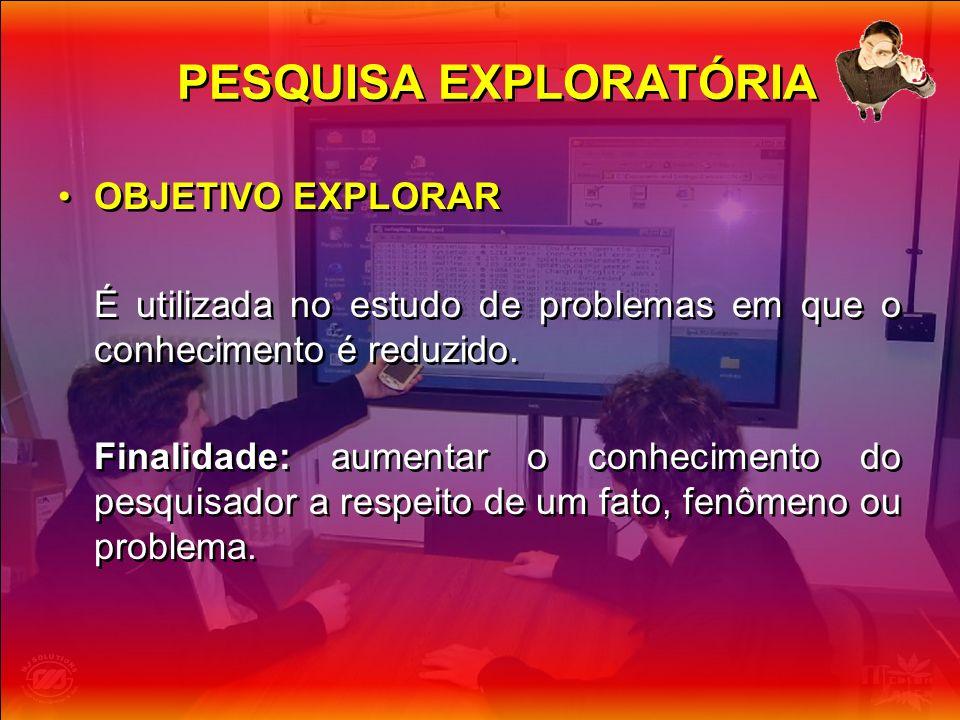 PESQUISA EXPLORATÓRIA