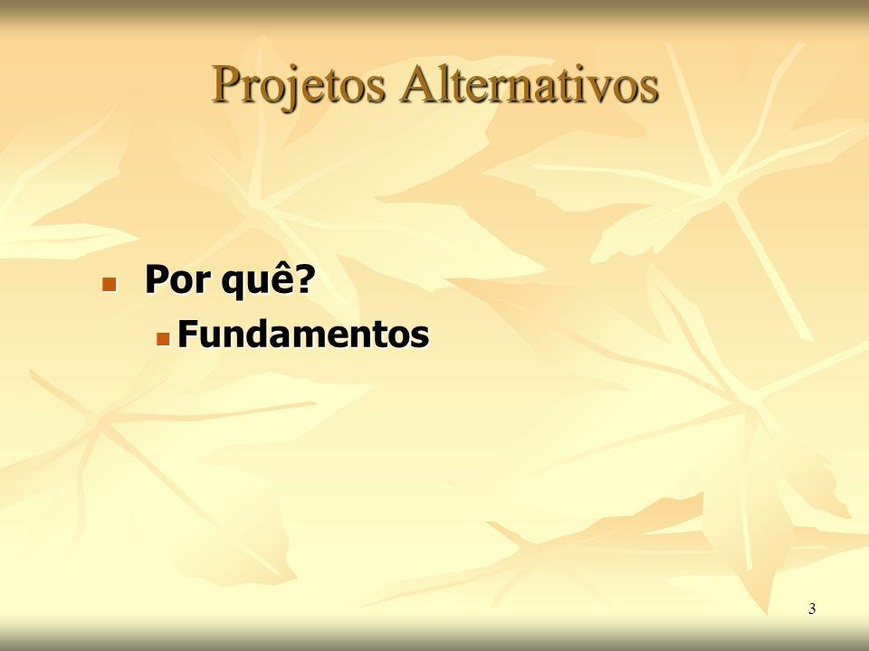 Projetos Alternativos
