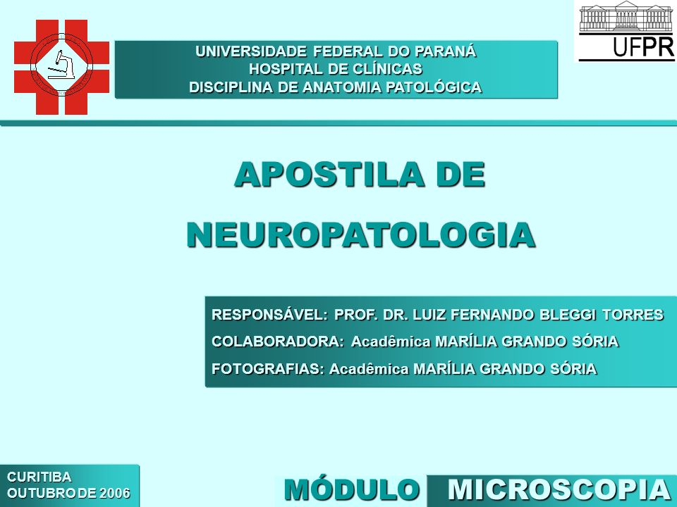 UNIVERSIDADE FEDERAL DO PARANÁ DISCIPLINA DE ANATOMIA PATOLÓGICA