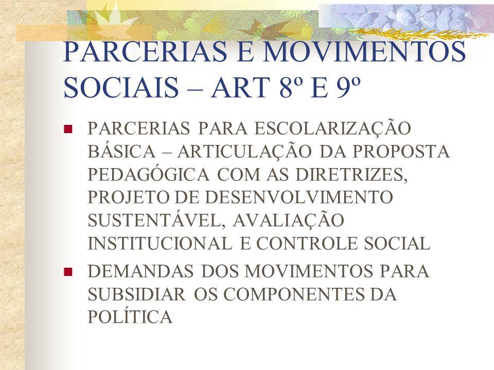 PARCERIAS E MOVIMENTOS SOCIAIS – ART 8º E 9º