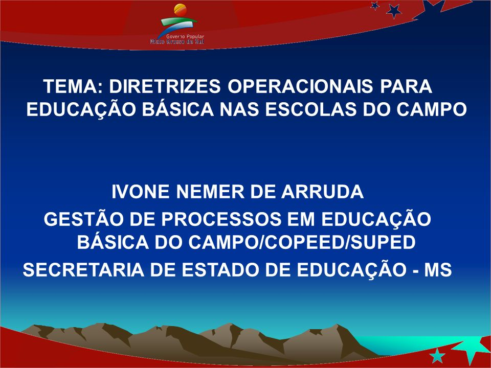 GESTÃO DE PROCESSOS EM EDUCAÇÃO BÁSICA DO CAMPO/COPEED/SUPED