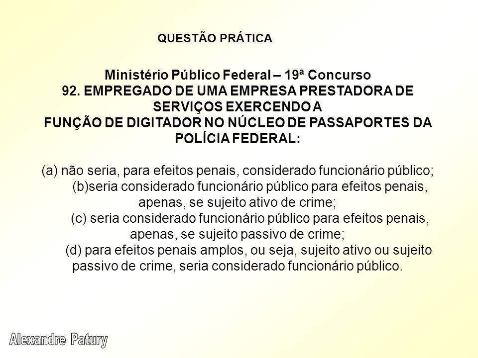 FUNÇÃO DE DIGITADOR NO NÚCLEO DE PASSAPORTES DA POLÍCIA FEDERAL: