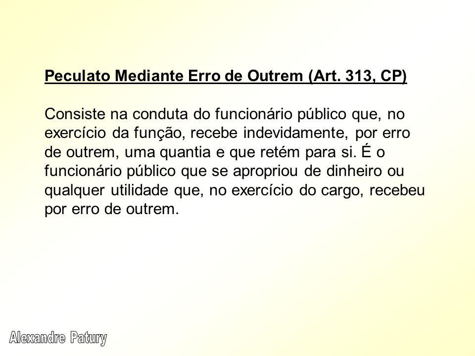 Peculato Mediante Erro de Outrem (Art. 313, CP)