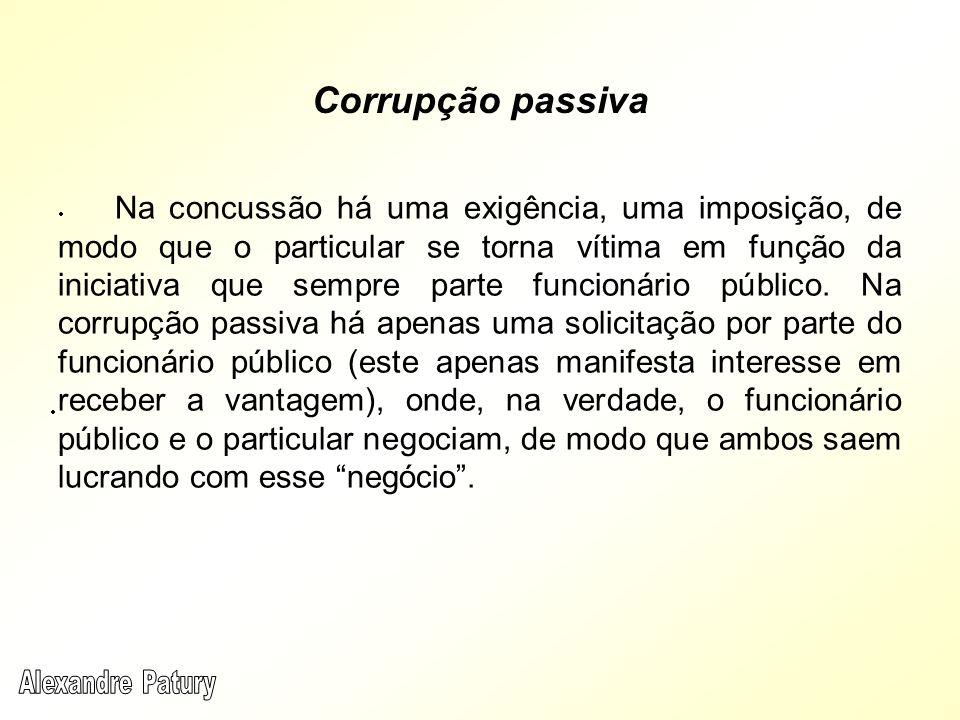 Corrupção passiva Alexandre Patury