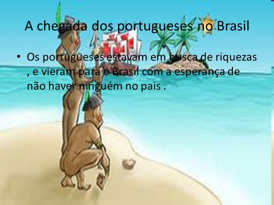 A chegada dos portugueses no Brasil