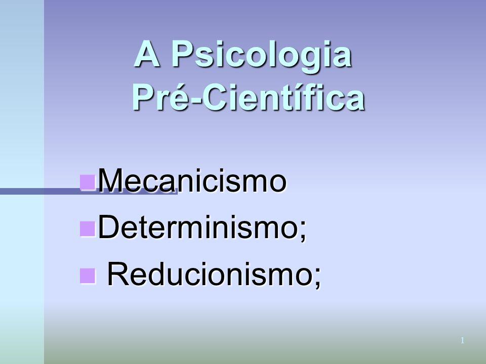A Psicologia Pré-Científica