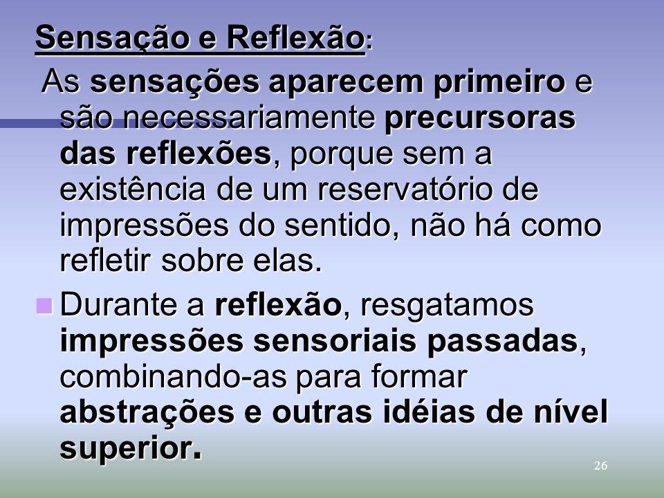 Sensação e Reflexão: