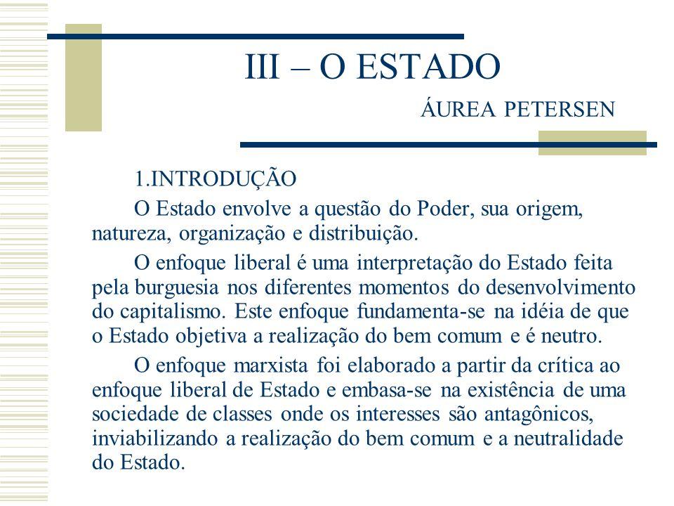 III – O ESTADO ÁUREA PETERSEN