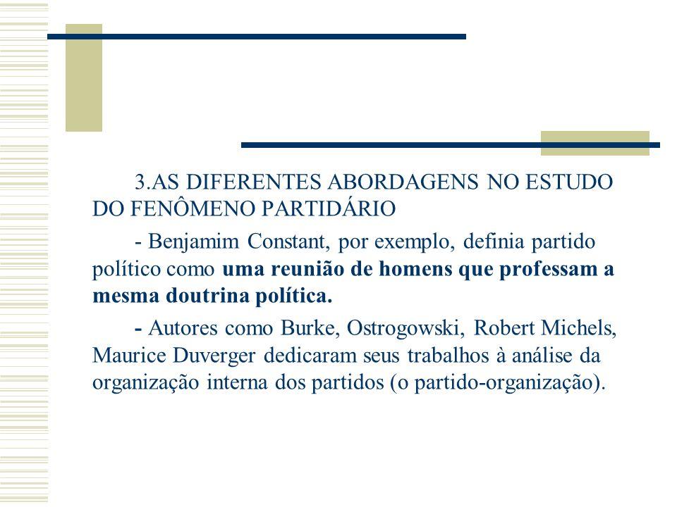 3.AS DIFERENTES ABORDAGENS NO ESTUDO DO FENÔMENO PARTIDÁRIO