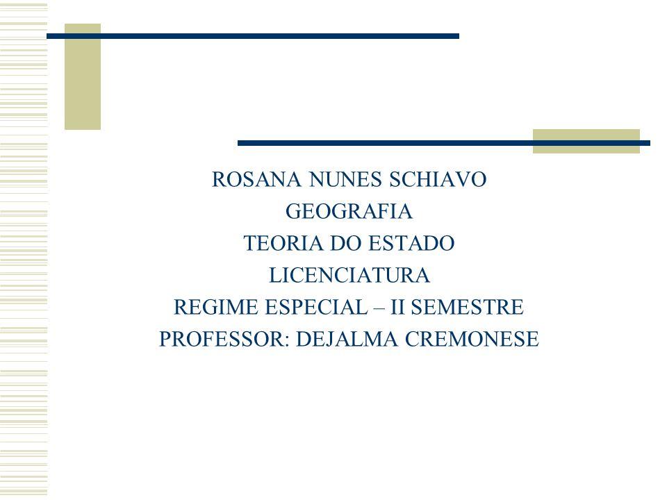 REGIME ESPECIAL – II SEMESTRE PROFESSOR: DEJALMA CREMONESE
