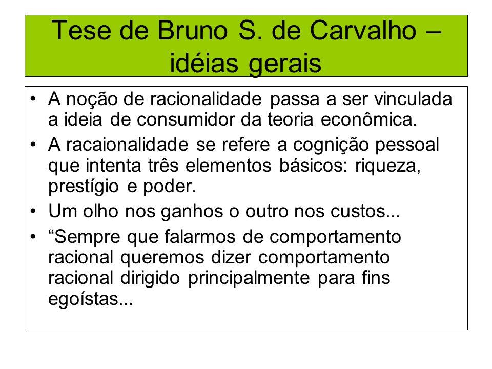 Tese de Bruno S. de Carvalho – idéias gerais