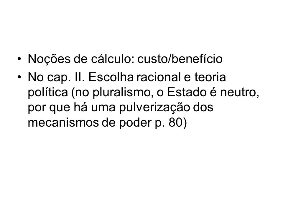 Noções de cálculo: custo/benefício