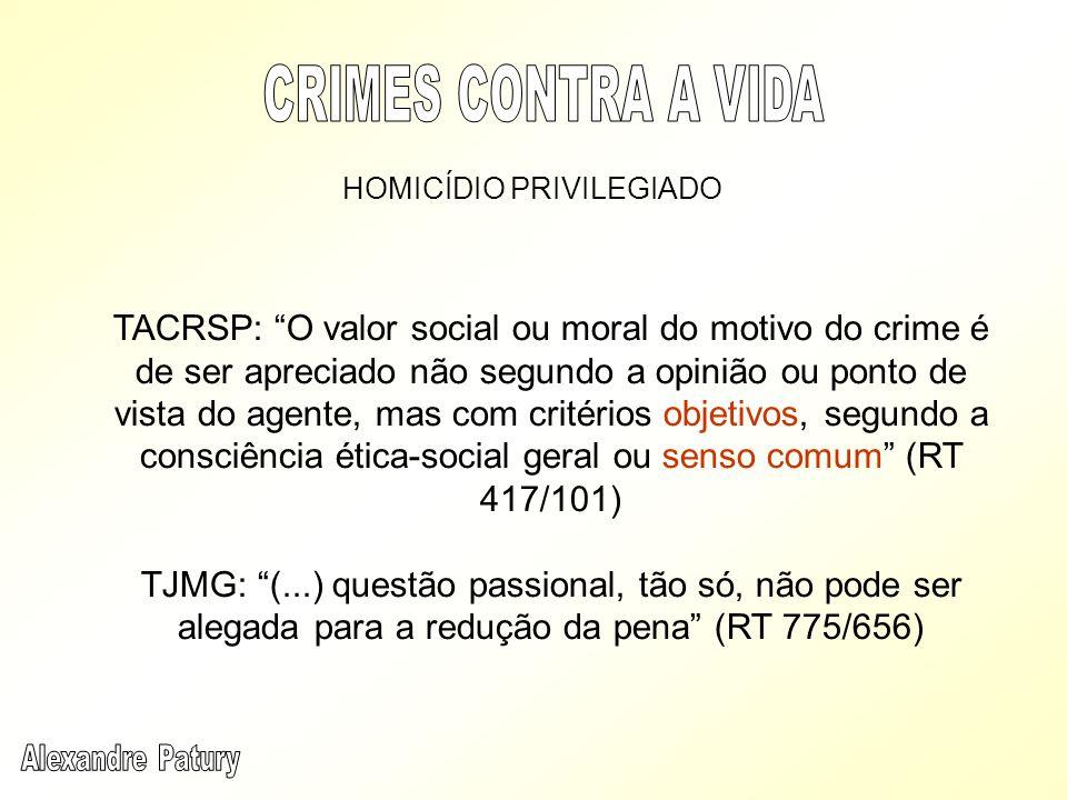 CRIMES CONTRA A VIDA HOMICÍDIO PRIVILEGIADO.
