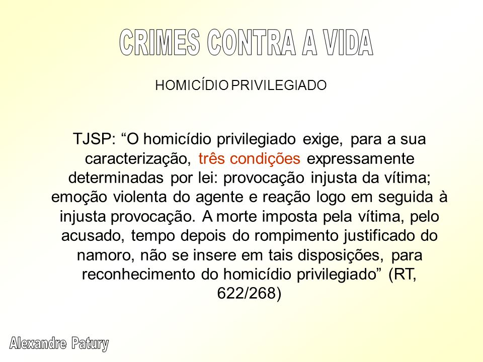 CRIMES CONTRA A VIDA HOMICÍDIO PRIVILEGIADO.