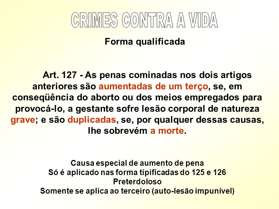 CRIMES CONTRA A VIDA Forma qualificada.