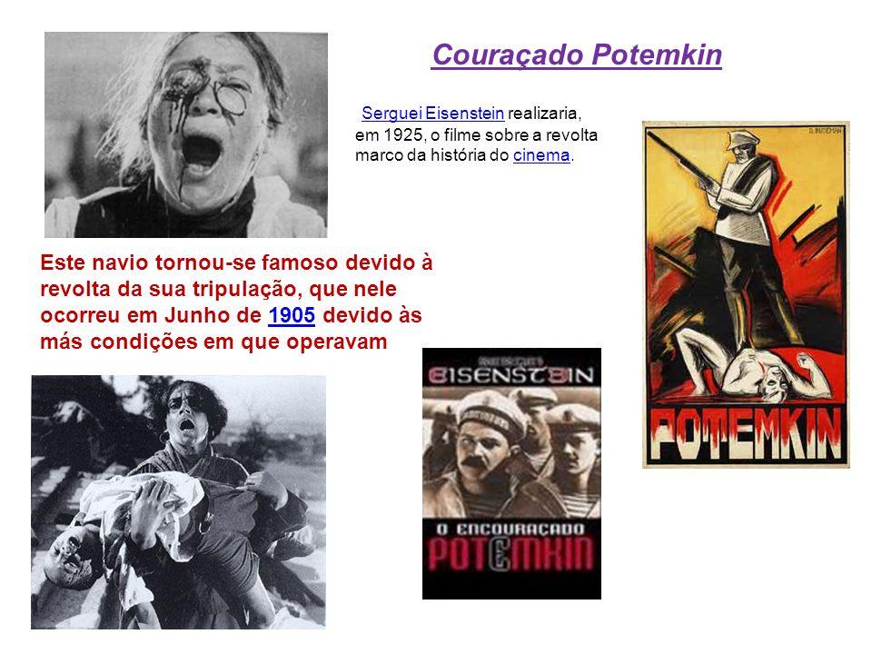 Couraçado Potemkin Serguei Eisenstein realizaria, em 1925, o filme sobre a revolta. marco da história do cinema.
