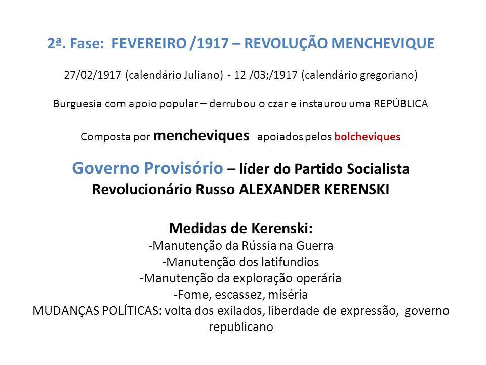 2ª. Fase: FEVEREIRO /1917 – REVOLUÇÃO MENCHEVIQUE