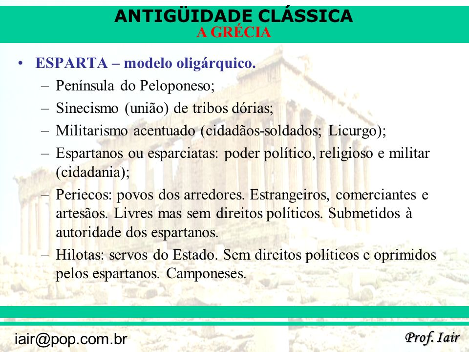 ESPARTA – modelo oligárquico.