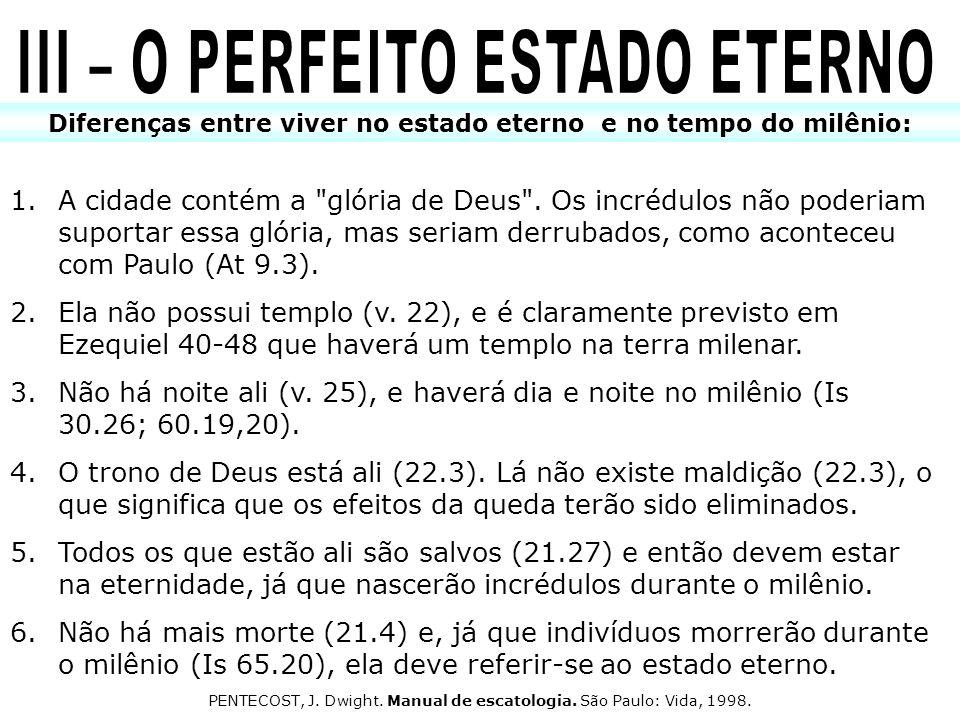 III – O PERFEITO ESTADO ETERNO