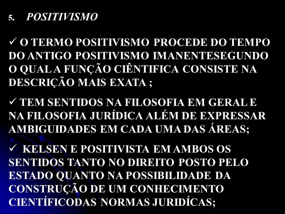 5. POSITIVISMO