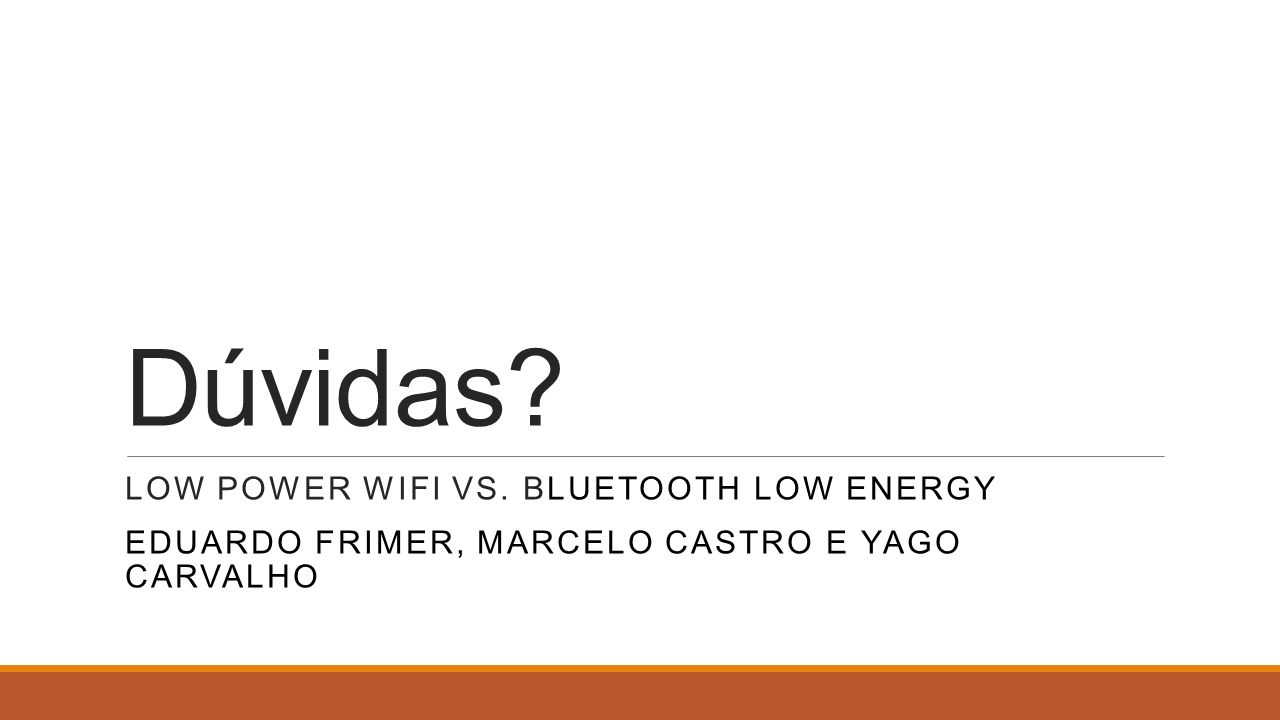 Dúvidas Low Power Wifi vs. Bluetooth Low Energy
