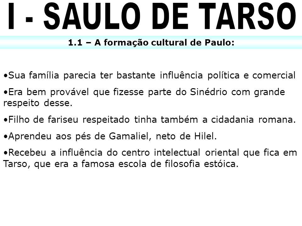 1.1 – A formação cultural de Paulo: